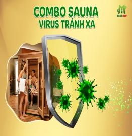 COMBO SAUNA - VIRUS TRÁNH XA - LÁ CHẮN BẢO VỆ GIA ĐÌNH BẠN MÙA CORONA